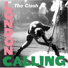 The Clash - London Calling 1979